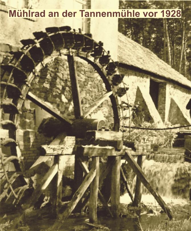 Tannenmühle vor 1928